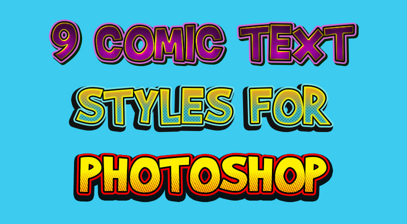 Comic Styles for Photoshop – Free Download - My Photoshop