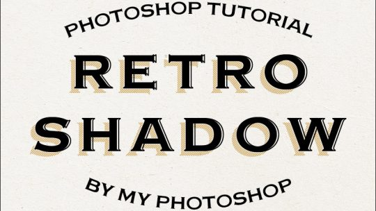 Retro Shadow Text Effect – Photoshop Tutorial