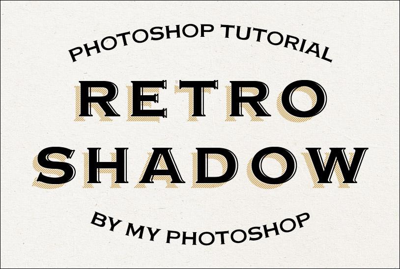 Retro Shadow Text Effect – Photoshop Tutorial